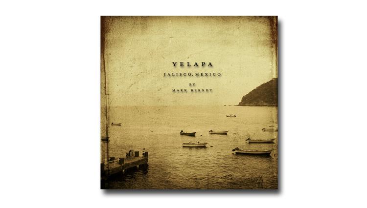 Yelapa, by Mark Berndt - cover